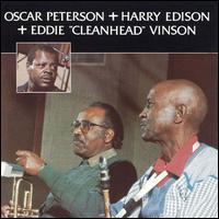 "<i>Oscar Peterson + Harry Edison + Eddie ""Cleanhead"" Vinson</i> 1987 studio album by Oscar Peterson"