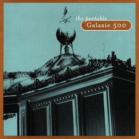 <i>The Portable Galaxie 500</i> 1998 greatest hits album by Galaxie 500