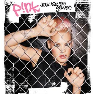 Dont Let Me Get Me 2002 single by Pink