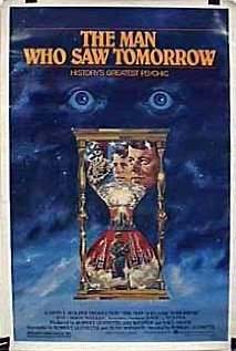 The Man Who Saw Tomorrow movie
