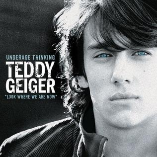 Teddy Geiger Underage Thinking