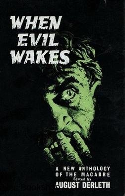When Evil Wakes