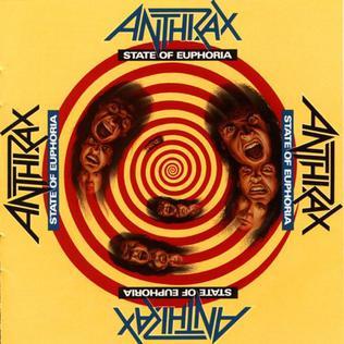 <i>State of Euphoria</i> 1988 studio album by Anthrax