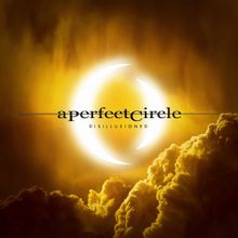 Disillusioned 2018 song by A Perfect Circle