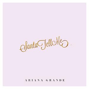 Ariana Grande — Santa Tell Me (studio acapella)