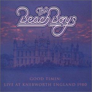 <i>Good Timin: Live at Knebworth England 1980</i> 2002 live album by The Beach Boys