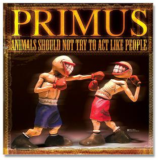 <i>Animals Should Not Try to Act Like People</i> 2003 video and EP by Primus