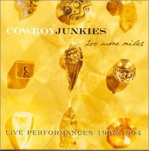 A rodar XVIII - Página 2 Cowboy_junkies_200_More_Miles_-_Live_Performances_1985-1994