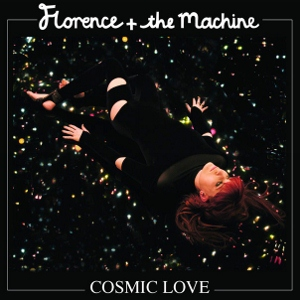 Cosmic Love single by Florence + the Machine