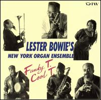 <i>Funky T. Cool T.</i> album by Lester Bowie