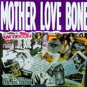 <i>Mother Love Bone</i> (album) 1992 compilation album by Mother Love Bone