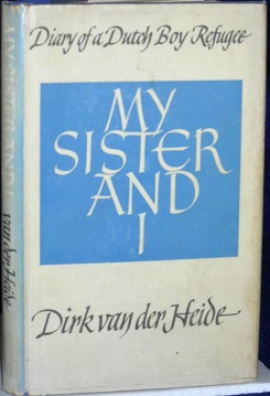 My Sister and I: The Diary of a Dutch Boy Refugee - Wikipedia