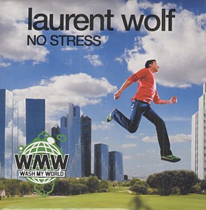 No Stress 2008 single by Laurent Wolf