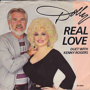 Real Love (Dolly Parton and Kenny Rogers song) song by Dolly Parton and Kenny Rogers