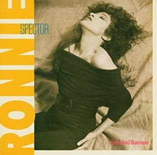 <i>Unfinished Business</i> (Ronnie Spector album) 1987 studio album by Ronnie Spector