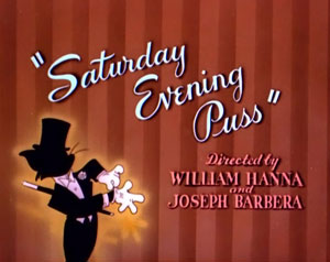<i>Saturday Evening Puss</i> 1950 animated short film directed by Joseph Barbera