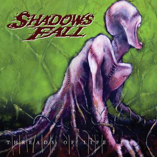 <i>Threads of Life</i> 2007 studio album by Shadows Fall