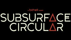 <i>Subsurface Circular</i>