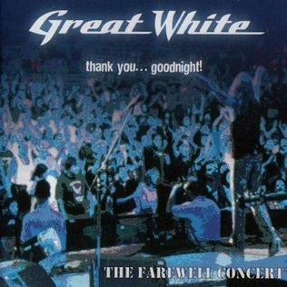 <i>Thank You...Goodnight!</i> 2002 live album by Great White
