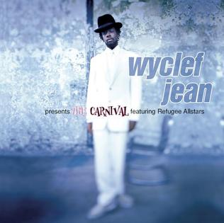 <i>Wyclef Jean Presents The Carnival</i> 1997 studio album by Wyclef Jean