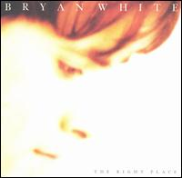 <i>The Right Place</i> 1997 studio album by Bryan White