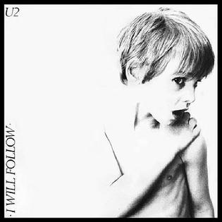 I Will Follow 1980 single by U2