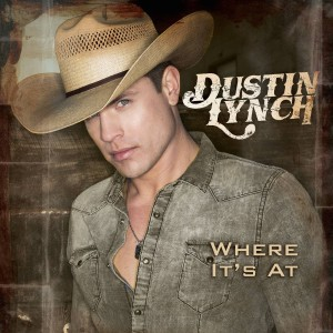 <i>Where Its At</i> (Dustin Lynch album) Second studio album by American country music artist Dustin Lynch