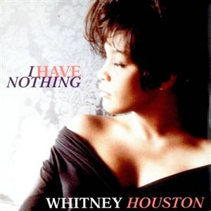 Image result for i have nothing whitney houston