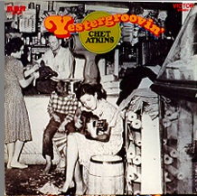 <i>Yestergroovin</i> 1970 studio album by Chet Atkins