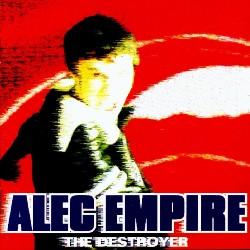 <i>The Destroyer</i> (album) 1996 studio album by Alec Empire