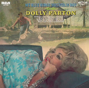 <i>My Blue Ridge Mountain Boy</i> 1969 studio album by Dolly Parton