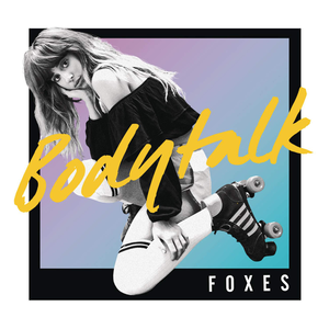 Foxes — Body Talk (studio acapella)
