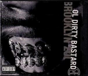The cover is shown in black-and-white with the artist's name and title cover shown sideways on the right side and an image of ODB's golden grillz is shown in the center.