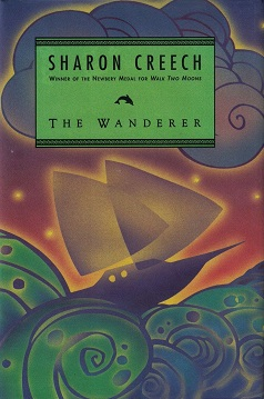 Cover art for 2002 HarperTrophy edition of The Wanderer by Sharon Creech