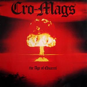 <i>The Age of Quarrel</i> 1986 studio album by Cro-Mags