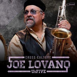 <i>Cross Culture</i> (album) 2013 studio album by Joe Lovano Us Five
