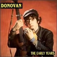 <i>The Early Years</i> (Donovan album) 1993 compilation album by Donovan