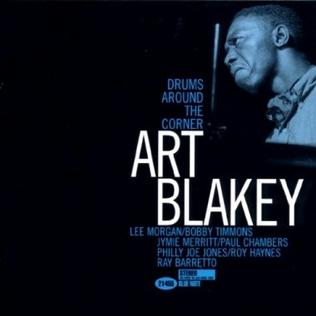 <i>Drums Around the Corner</i> 1999 studio album by Art Blakey