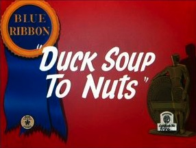 <i>Duck Soup to Nuts</i> 1944 film by Friz Freleng