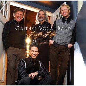 <i>Lovin Life</i> album by Gaither Vocal Band