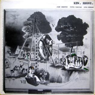 <i>Kew. Rhone.</i> 1977 studio album by John Greaves and Peter Blegvad