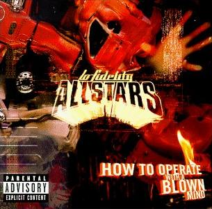 <i>How to Operate with a Blown Mind</i> album by Lo Fidelity Allstars