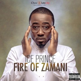 <i>Fire of Zamani</i> 2013 studio album by Ice Prince