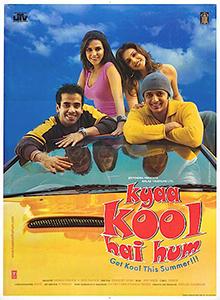 <i>Kyaa Kool Hai Hum</i> 2005 film by Sangeeth Sivan