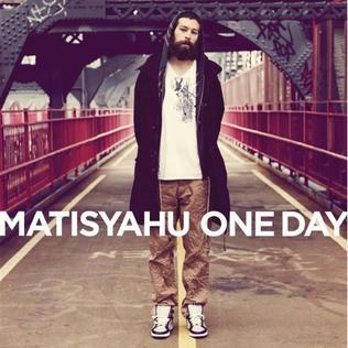 One Day (Matisyahu song) 2008 single by Matisyahu