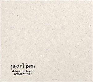 "<i>10/7/00 – Detroit, Michigan</i> 2001 live ""official bootleg"" album by Pearl Jam"