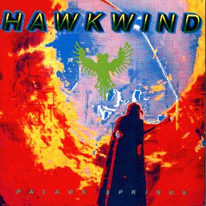 <i>Palace Springs</i> 1991 live album by Hawkwind