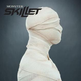 Monster (Skillet song) Skillet song
