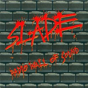 Radio Wall of Sound 1991 single by Slade
