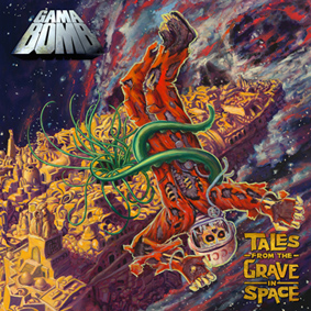 <i>Tales from the Grave in Space</i> 2009 studio album by Gama Bomb